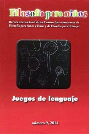 FILOSOFIA PARA NIÑOS #9. JUEGOS DE LENGUAJE