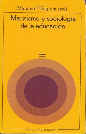 MARXISMO Y SOCIOLOGIA DE LA EDUCACION