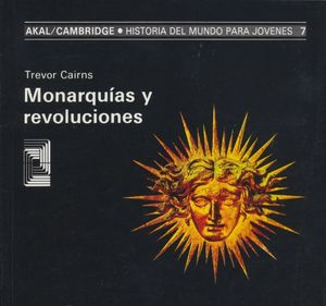MONARQUIAS Y REVOLUCIONES