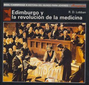 EDIMBURGO Y LA REVOLUCION DE LA MEDICINA