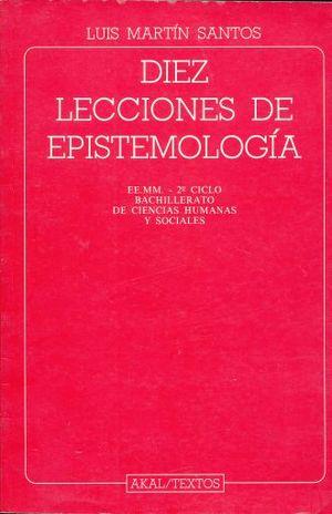 DIEZ LECCIONES DE EPISTEMOLOGIA