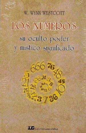 Los números. Su oculto poder y místico significado