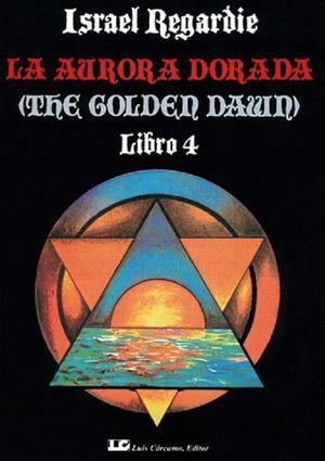 La Aurora dorada / Libro 4