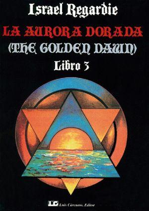 La Aurora dorada / Libro 3