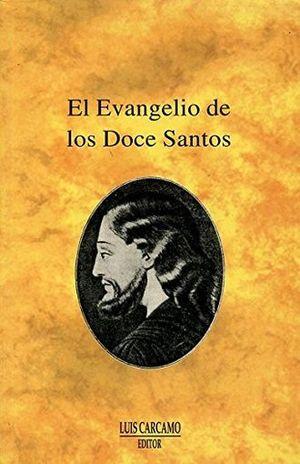 EVANGELIO DE LOS DOCE SANTOS, EL