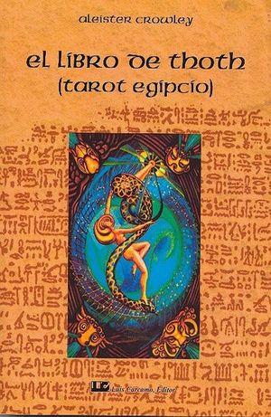 LIBRO DE THOTH. TAROT EGIPCIO