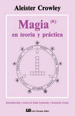 MAGIA (K) EN TEORIA Y PRACTICA