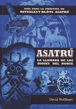 Asatrú, la llamada de los dioses del norte