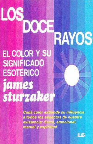 DOCE RAYOS , LOS