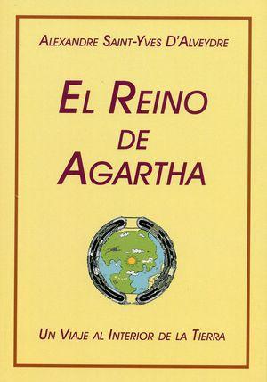 El Reino de Agartha. Un viaje al interior de la tierra