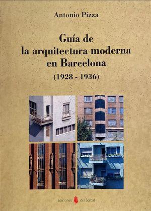 Guía de la arquitectura moderna en Barcelona (1928-1936)