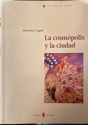 La Cosmópolis y la ciudad