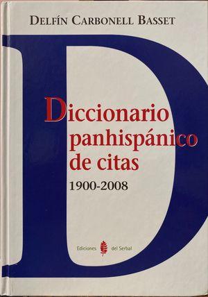 Diccionario panhispánico de citas 1900-2008 / pd.