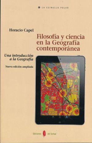 FILOSOFIA Y CIENCIA EN LA GEOGRAFIA COMTEMPORANEA.UNA INTRODUCCION A LA GEOGRAFIA