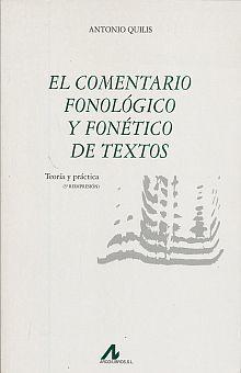 COMENTARIO FONOLOGICO Y FONETICO DE TEXTOS, EL