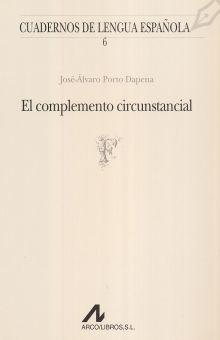 COMPLEMENTO CIRCUNSTANCIAL, EL / 3 ED.