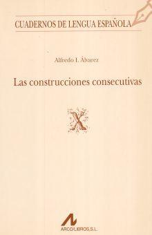 CONSTRUCCIONES CONSECUTIVAS, LAS