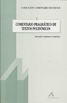 COMENTARIO PRAGMATICO DE TEXTOS POLIFONICOS