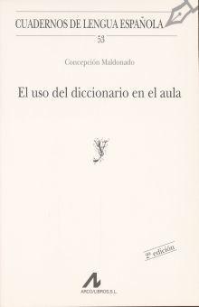 USO DEL DICCIONARIO EN EL AULA, EL