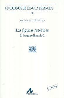 FIGURAS RETORICAS, LAS. EL LENGUAJE LITERARIO 2 / CUADERNOS DE LENGUA ESPAÑOLA / 3 ED.