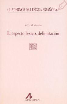 ASPECTO LEXICO DELIMITACION, EL