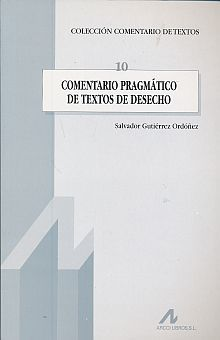 COMENTARIO PRAGMATICO DE TEXTOS DE DESECHO