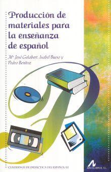 PRODUCCION DE MATERIALES PARA LA ENSEÑANZA DEL ESPAÑOL