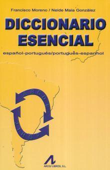 DICCIONARIO ESENCIAL ESPAÑOL - PORTUGUES / PORTUGUES - ESPAÑOL