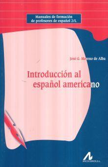 INTRODUCCION AL ESPAÑOL AMERICANO
