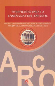 70 REFRANES PARA LA ENSEÑANZA DEL ESPAÑOL