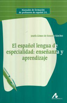 ESPAÑOL LENGUA DE ESPECIALIDAD ENSEÑANZA Y APRENDIZAJE, EL