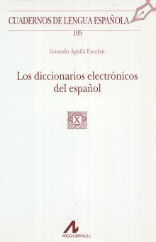 DICCIONARIOS ELECTRONICOS DEL ESPAÑOL, LOS