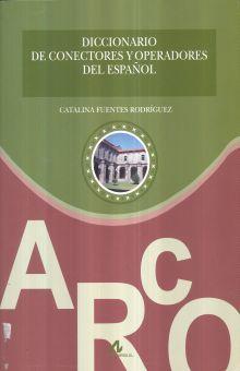DICCIONARIO DE CONECTORES Y OPERADORES DEL ESPAÑOL