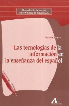 TECNOLOGIAS DE LA INFORMACION EN LA ENSEÑANZA DEL ESPAÑOL, LAS