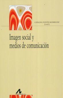 IMAGEN SOCIAL Y MEDIOS DE COMUNICACION