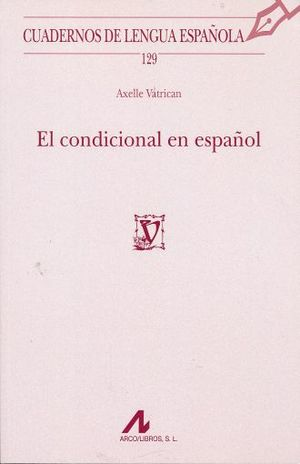 CONDICIONAL EN ESPAÑOL, EL