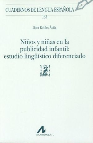 NIÑOS Y NIÑAS EN LA PUBLICIDAD INFANTIL ESTUDIO LINGUISTICO DIFERENCIADO
