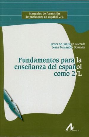 FUNDAMENTOS PARA LA ENSEÑANZA DEL ESPAÑOL