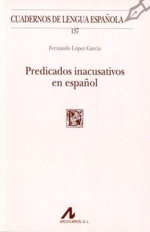 PREDICADOS INACUSATIVOS EN EL ESPAÑOL
