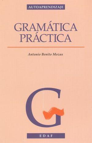 GRAMATICA PRACTICA / 10 ED.