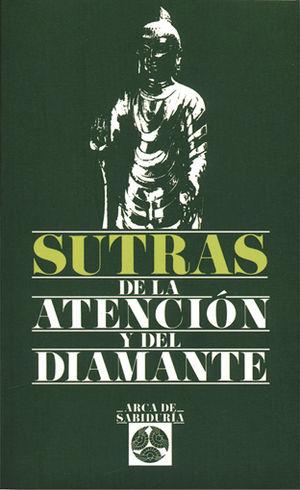 SUTRAS DE LA ATENCION Y DEL DIAMANTE