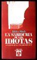 SABIDURIA DE LOS IDIOTAS. CUENTOS DE LA TRAICION SUFI, LA / 8 ED.