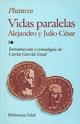 VIDAS PARALELAS ALEJANDRO Y JULIO CESAR