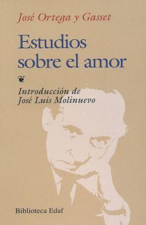 ESTUDIOS SOBRE EL AMOR / 17 ED.