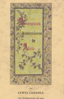 AVENTURAS SUBTERRANEAS DE ALICIA / 5 ED.