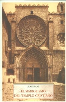 SIMBOLISMO DEL TEMPLO CRISTIANO, EL