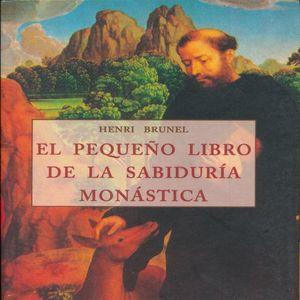 PEQUEÑO LIBRO DE LA SABIDURIA MONASTICA, EL