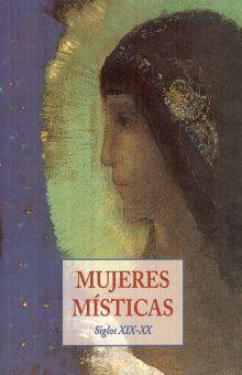MUJERES MISTICAS. SIGLOS XIX XX