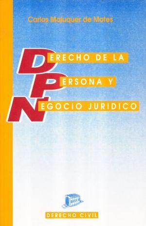 DERECHO DE LA PERSONA Y NEGOCIO JURIDICO