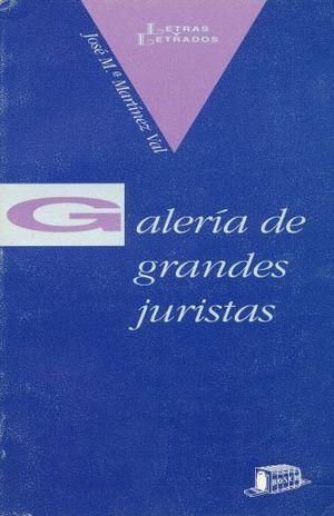 GALERIA DE GRANDES JURISTAS